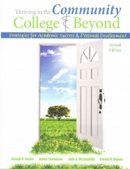 Thriving in the Community College and Beyond 2nd Edition 9781465213143 1465213147