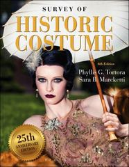 Survey of Historic Costume 6th Edition 9781628921670 1628921676