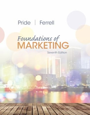 Foundations of marketing 7th edition rent 9781337027588 chegg foundations of marketing 7th edition 9781337027588 1337027588 view textbook solutions fandeluxe Gallery