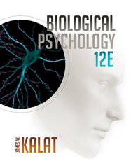 Biological Psychology 12th Edition 9781305105409 1305105400