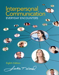 Interpersonal Communication 8th Edition 9781285445830 128544583X
