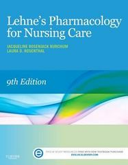 Lehne's Pharmacology for Nursing Care 9th Edition 9780323321907 0323321909