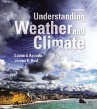 Understanding Weather and Climate 7th edition 9780321987303 0321987306