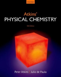 Atkins' Physical Chemistry (10th) edition 9780199697403 019969740X