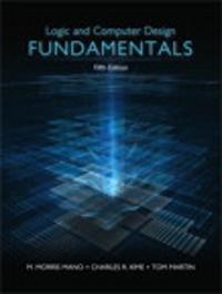 Logic computer design fundamentals 5th edition textbook solutions logic computer design fundamentals 5th edition view more editions fandeluxe Image collections