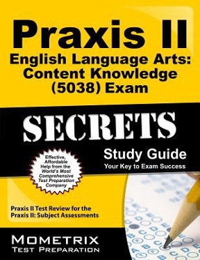 praxis ii english language arts content knowledge 5038 exam rh chegg com For Elementary Education Praxis Study Guide Math Praxis