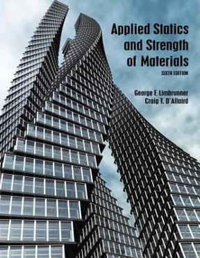 Applied statics and strength of materials 6th edition rent applied statics and strength of materials 6th edition 9780133840544 0133840549 view textbook solutions fandeluxe Image collections