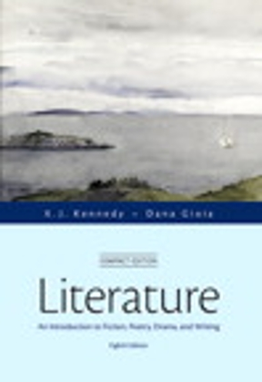 Literature an introduction to fiction poetry drama and writing literature 8th edition 9780321971951 0321971957 fandeluxe Image collections