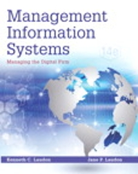 Management Information Systems (14th) edition 9780134058474 013405847X