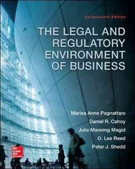 The Legal and Regulatory Environment of Business 17th Edition 9780078023859 0078023858