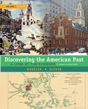 Discovering the american past a look at the evidence volume 1 to discovering the american past 8th edition 9781305630420 1305630424 fandeluxe Gallery