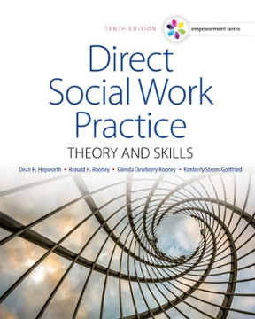 Empowerment Series Direct Social Work Practice Theory And Skills 10th Edition Rent 9781305633803 Chegg Com