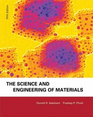 The Science & Engineering of Materials 5th edition 9780534553968 0534553966