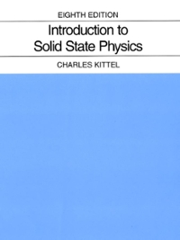Kittel charles introduction to solid state physics 8th edition.