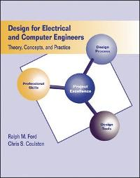 Design for Electrical and Computer Engineers (1st) edition 9780073380353 0073380350