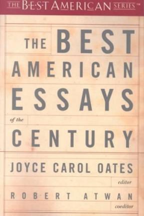 best american essays 1999 The best american essays 2007  the best american essays 1999  robert atwan has been the series editor of the best american essays since.