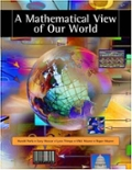 A Mathematical View of Our World (with CD-ROM and iLrn(TM) Student, and Personal Tutor Printed Access Card)