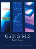 Using MIS: Custom Edition for the University of Texas at Dallas