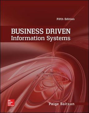 Business driven information systems 5th edition rent 9780073402987 business driven information systems 5th edition 9780073402987 0073402982 view textbook solutions fandeluxe Images