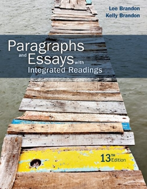 paragraphs and essays with integrated readings 11th edition Chapter 14 definition: clarifying terms among the more common techniques for writing a paragraph or short essay of definition are the patterns we source:brandon, lee brandon, kelly paragraphs and essays with integrated readings, tenth edition boston, ny: houghton mifflin.