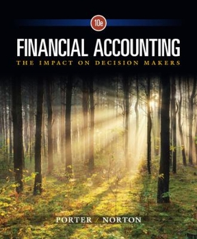 Financial accounting the impact on decision makers 10th edition financial accounting 10th edition 9781305654174 130565417x view textbook solutions fandeluxe Image collections
