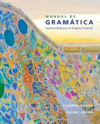 Textbook rental rent spanish textbooks from chegg manual de gramatica 6th edition 9781305658226 1305658221 fandeluxe Choice Image