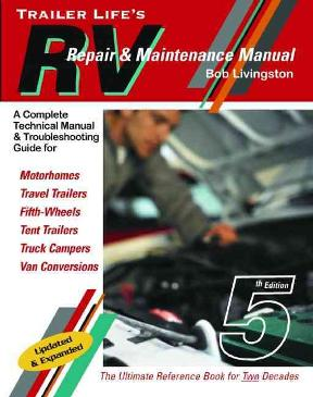 trailer life s rv repair and maintenance manual 5th edition rent rh chegg com Ceiling Repair Water Damage Camper RV Trailer