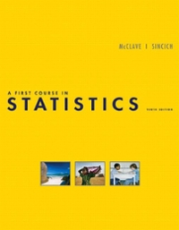 A First Course in Statistics 10th edition 9780136152590 0136152597
