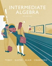 Intermediate algebra 8th edition textbook solutions chegg intermediate algebra 8th edition 9780134178967 0134178963 fandeluxe Gallery
