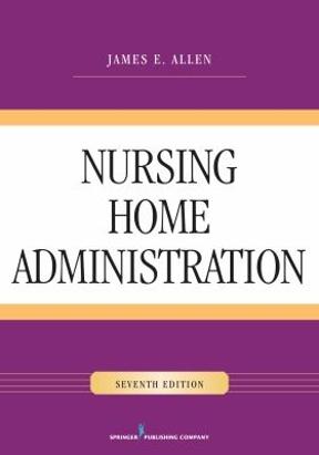 Nursing home administration 7e 7th edition rent 9780826128546 nursing home administration 7e 7th edition fandeluxe Images