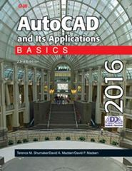 AutoCAD and Its Applications Basics 2016 23rd Edition 9781631264252 1631264257