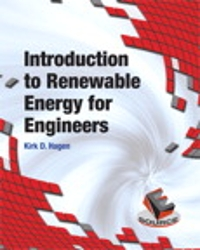 Introduction to Renewable Energy for Engineers (1st) edition 0133360865 9780133360868