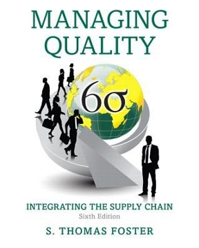 Managing quality integrating the supply chain 6th edition rent managing quality 6th edition 9780133798258 0133798259 view textbook solutions fandeluxe Images