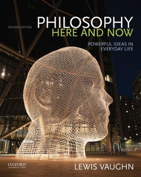 Philosophy here and now powerful ideas in everyday life 2nd philosophy here and now 2nd edition 9780190207038 0190207035 fandeluxe Images