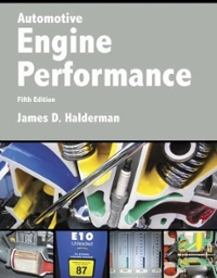 Automotive Engine Performance (5th) edition 0134074912 9780134074917
