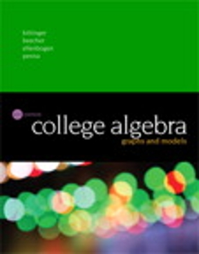 College algebra graphs and models 6th edition rent 9780134179032 college algebra 6th edition 9780134179032 013417903x fandeluxe Gallery