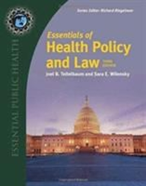Essentials of health policy and law 3rd edition rent 9781284087543 essentials of health policy and law 3rd edition fandeluxe Gallery