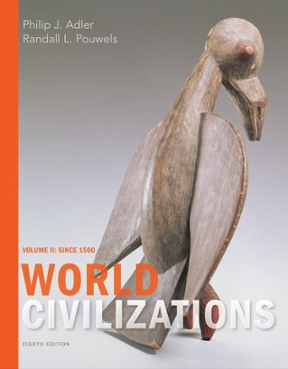 World civilizations volume ii since 1500 8th edition rent world civilizations 8th edition 9781305959989 1305959981 fandeluxe Choice Image