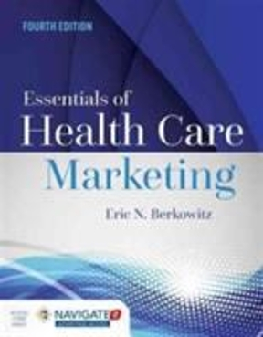 Essentials of health care marketing 4th edition rent 9781284094312 essentials of health care marketing 4th edition fandeluxe Gallery