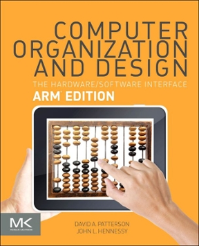 Computer Organization And Design Arm Edition The Hardware Software Interface 1st Edition Rent 9780128017333 Chegg Com
