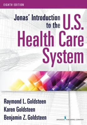 jonas introduction to the u s health care system 8th edition 8th rh chegg com Best Books On Health Care Best Books On Health Care