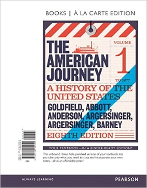 The american journey a history of the united states volume 1 to the american journey 8th edition 9780134102924 0134102924 fandeluxe Images