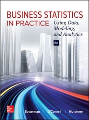 Business statistics in practice using data modeling and analytics business statistics in practice 8th edition 9781259549465 1259549461 view textbook solutions fandeluxe Images