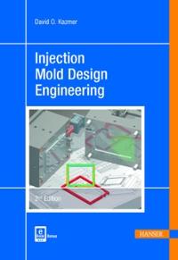 injection mold design engineering david kazmer free download