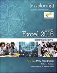 Exploring Microsoft Office Excel 2016 Comprehensive 1st edition 9780134479446 0134479440