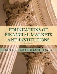 Foundations of Financial Markets and Institutions 4th edition 9780136135319 0136135315