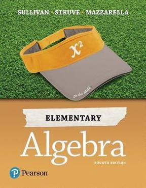 Elementary algebra 4th edition rent 9780134556604 chegg elementary algebra 4th edition 9780134556604 0134556607 fandeluxe Choice Image