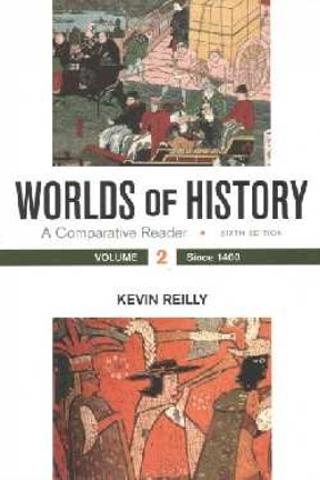 Worlds of history volume 2 a comparative reader since 1400 6th worlds of history volume 2 6th edition 9781319042080 1319042082 fandeluxe Gallery