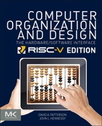 Computer Organization And Design Risc V Edition The Hardware Software Interface 1st Edition Rent 9780128122754 Chegg Com