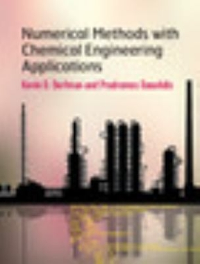 Numerical methods with chemical engineering applications 1st edition numerical methods with chemical engineering applications 0 9781107135116 1107135117 fandeluxe Images